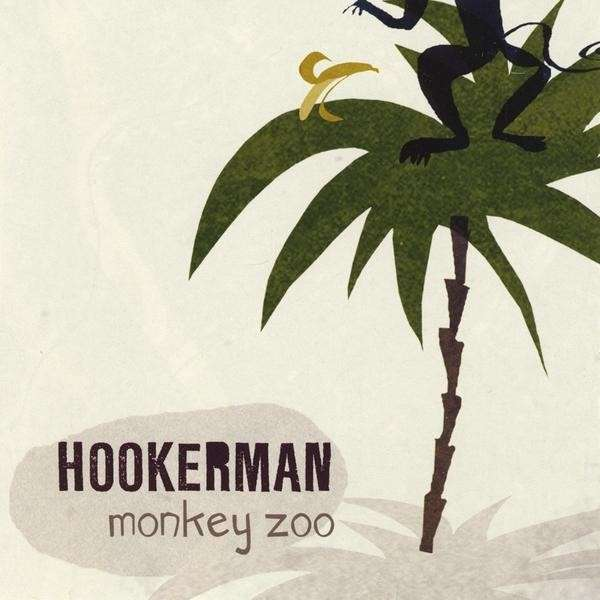 Hookerman_Monkeyzoo