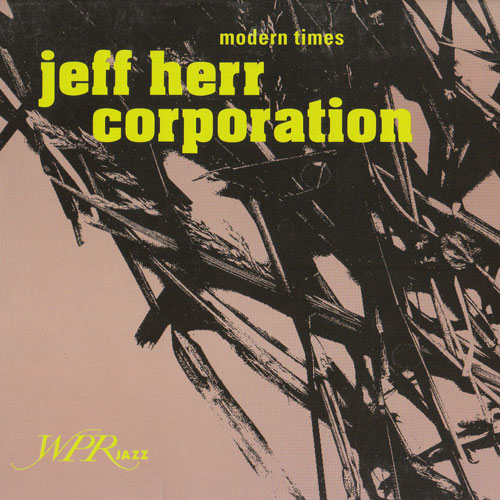 Jeff Herr Corporation - Modern Times
