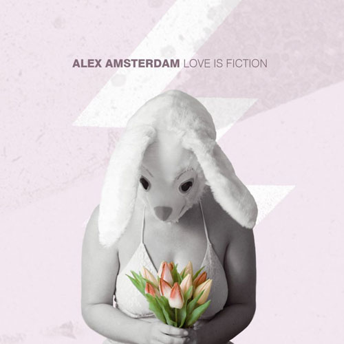 Alex Amsterdam - Love Is Fiction